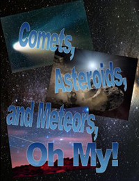 images of comets and starry sky with text comets, asteroids, and meteors, oh my